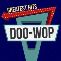 Doo-Wop Greatest Hits — The Platters, Four Tops, The Drifters, The Coasters, Maurice Williams & The Zodiacs, Richard Berry