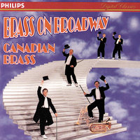 Brass On Broadway — Canadian Brass, LUTHER HENDERSON, Edward Metz, Star Of Indiana Drummers