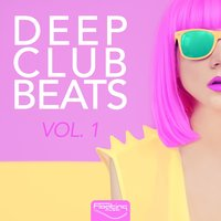 Deep Club Beats, Vol. 1 — сборник