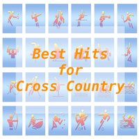 Best Hits for Cross Country — Tune Robbers