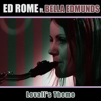 Lovall's Theme (feat. Bella Edmunds) — Ed Rome