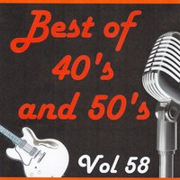 Best of 40's and 50's, Vol. 58 — сборник