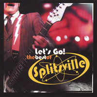 Let's Go! The Best Of Splitsville — Splitsville
