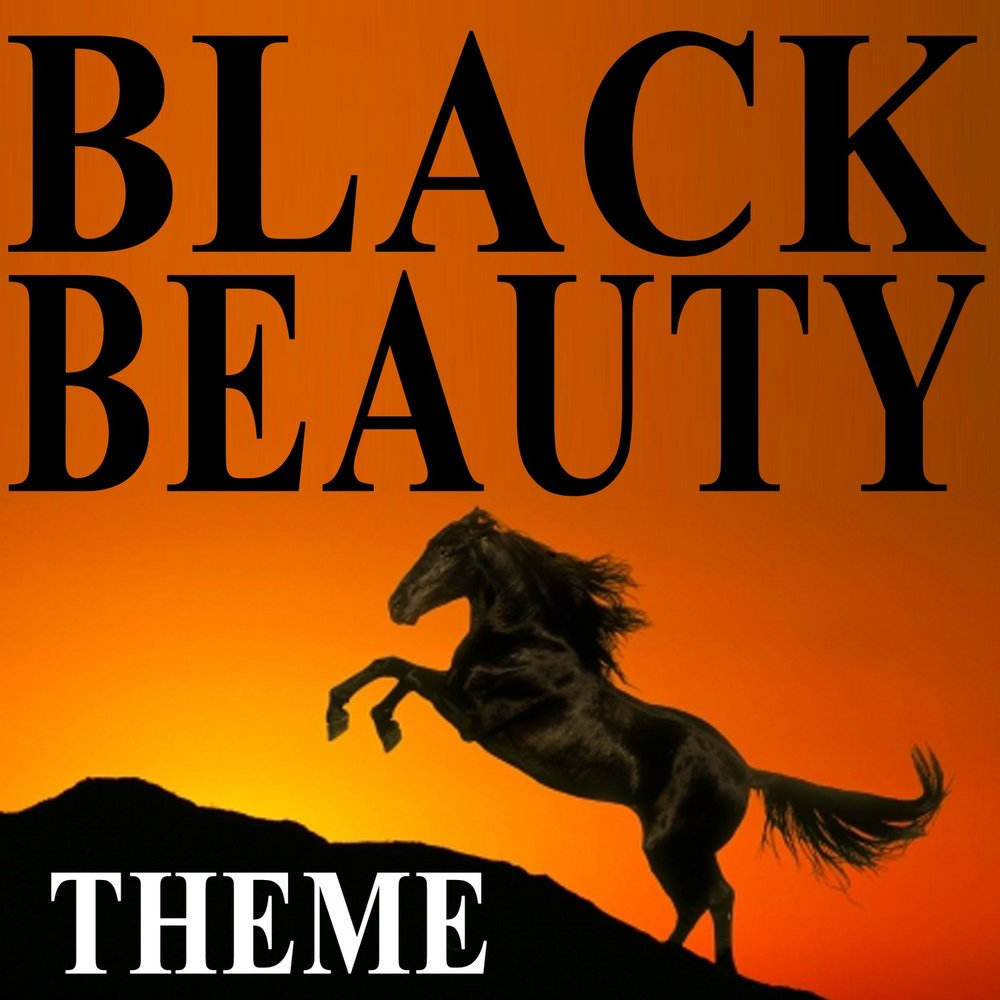 The black beauty theme song