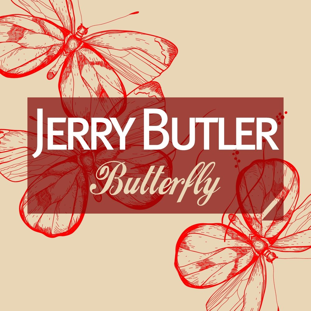 Jerry Butler Giving Up On Love
