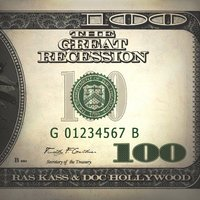 The Great Recession - Single — Ras Kass, Doc Hollywood