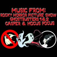 Music From: Rocky Horror Picture Show / Ghostbusters 1 & 2 / Casper / Hocus Pocus — The Academy Allstars