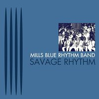 Savage Rhythm — Mills Blue Rhythm Band