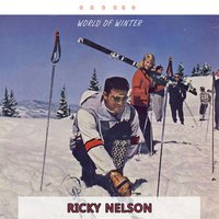 World Of Winter — Ricky Nelson