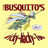 Wicky Wacky Too — The Busquitos