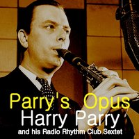 Parry's Opus — George Shearing, Harry Parry & His Radio Rhythm Club Sextet, Doreen Villers