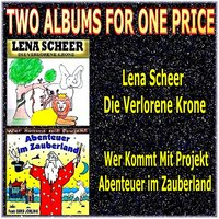 Two Albums for One Price - Lena Scheer & Wer Kommt Mit Projekt — Lena Scheer, Wer kommt mit Projekt