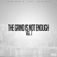The Grind Is Not Enough, Vol. 1 — сборник