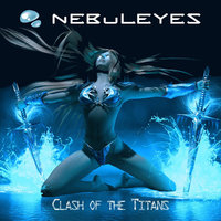 Clash of the Titans — Nebuleyes