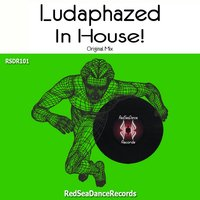 In House! - Single — Ludaphazed