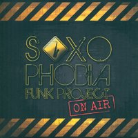 On Air — Saxophobia Funk Project