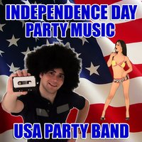 Independence Day Party Music — USA Party Band