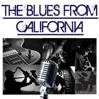 The Blues From California — сборник