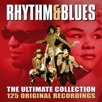 Rhythm & Blues - The Ultimate Collection — сборник