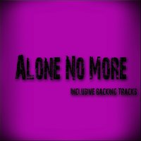 Alone No More — Alone
