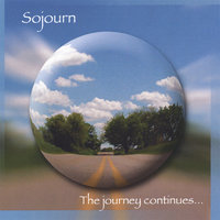 The Journey Continues... — Sojourn