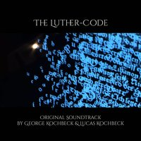 The Luther-Code — George Kochbeck, Lucas Kochbeck