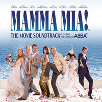 Mamma Mia! The Movie Soundtrack — Cast Of Mamma Mia The Movie
