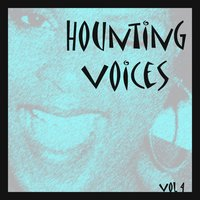 Hounting Voices, Vol.4 — Judy Garland
