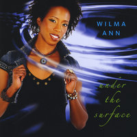 Under the Surface — Wilma Ann