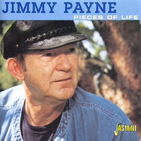 Pieces of Life — Jimmy Payne