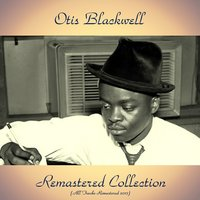 Remastered Collection — Otis Blackwell