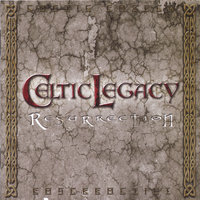 Resurrection — Celtic Legacy