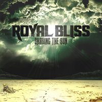 Chasing the Sun — Royal Bliss