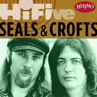 Rhino Hi-Five: Seals & Crofts — Seals and Crofts