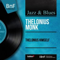 Thelonius Himself — Thelonious Monk
