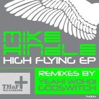 High Flying EP — Mike Hindle