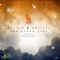 The Other Side - Single — Raytid, Believe