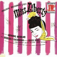Miss Liberty — Eddie Albert, Allyn McLerie, Mary McCarty, Original Broadway Cast, Original Broadway Cast of Miss Liberty