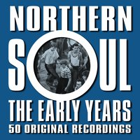 Northern Soul - The Early Years — сборник