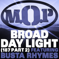 Broad Daylight — M.O.P.