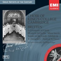 Britten: A Ceremony of Carols, etc — Бенджамин Бриттен, King's College Choir, Cambridge, Choir Of King's College, Cambridge