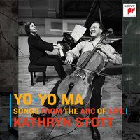 Songs from the Arc of Life — Yo-Yo Ma, Kathryn Stott