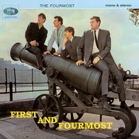 First And Fourmost — The Fourmost
