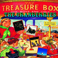 Treasure Box : The Complete Sessions 1991-99 — The Cranberries