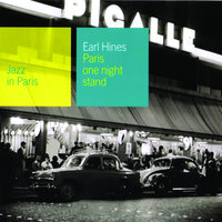 Paris One Night Stand — Earl Hines