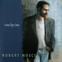 One by One — Robert Mosci