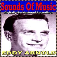 Sounds of Music Presents Eddy Arnold — Eddy Arnold
