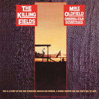 The Killing Fields — Mike Oldfield