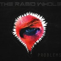 Problems — The Rabid Whole