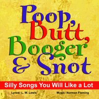 Poop, Butt, Booger & Snot — Lewis and Fleming